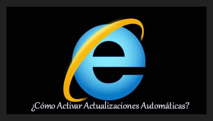 internet explorer actualizacionautomatica