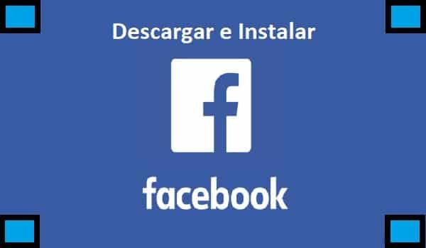 cómo descargar e instalar facebook App