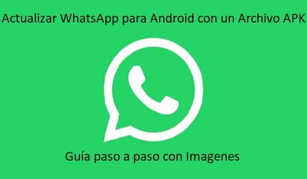 como actualizar whatsapp para movil android