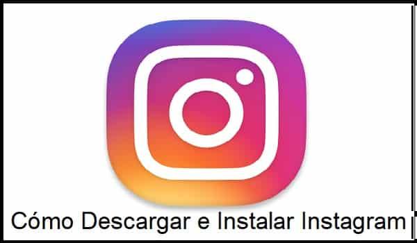 como descargar e instalar instagram
